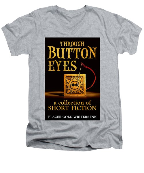 Men's V-Neck T-Shirt featuring the mixed media Through Button Eyes by Patrick Witz