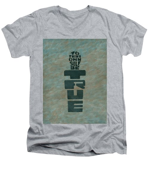 To Thine Own Self... Men's V-Neck T-Shirt