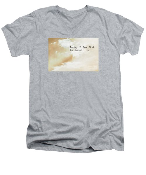 Today I Saw God In Intuition Men's V-Neck T-Shirt
