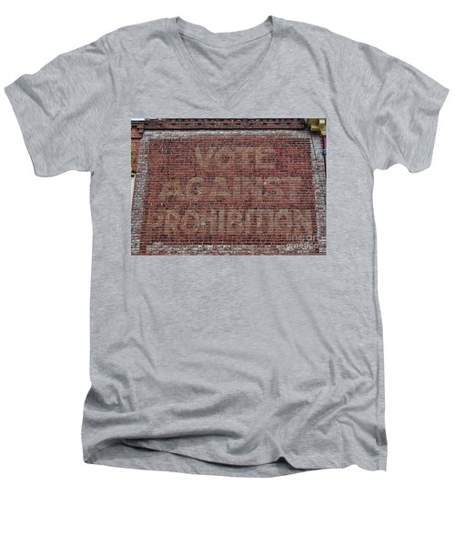 Men's V-Neck T-Shirt featuring the photograph Vote Against Prohibition 2 by Paul Ward