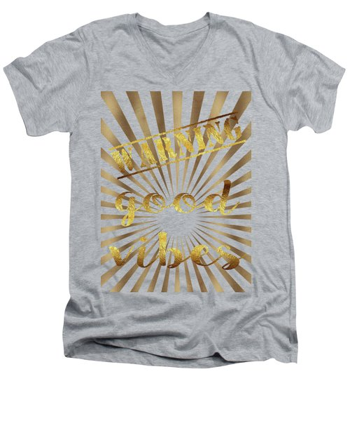 Men's V-Neck T-Shirt featuring the painting Warning, Good Vibes Typography by Georgeta Blanaru