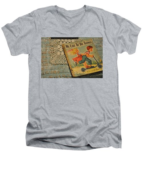 We Like To Do Things Men's V-Neck T-Shirt