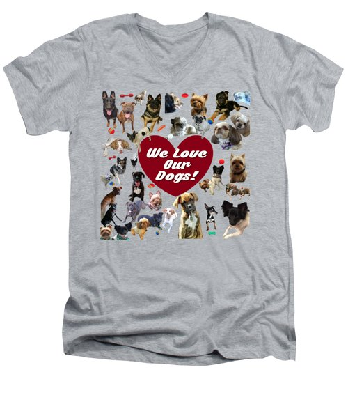 We Love Our Dogs - Exclusive Men's V-Neck T-Shirt