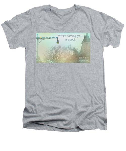 We're Saving You A Spot Men's V-Neck T-Shirt by Sandy Moulder