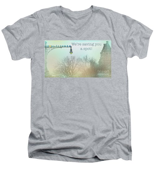 We're Saving You A Spot Men's V-Neck T-Shirt