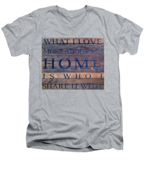 Men's V-Neck T-Shirt featuring the digital art What I Love Most About My Home by Chris Flees