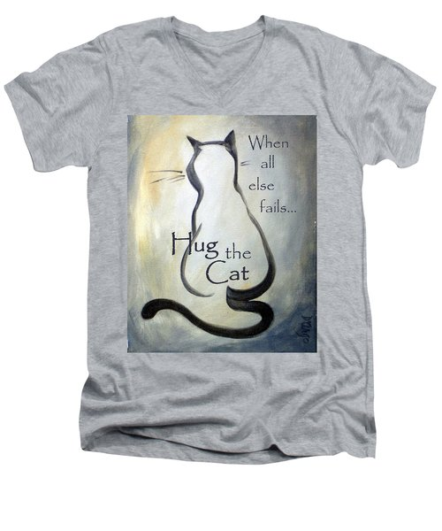 When All Else Fails...hug The Cat Men's V-Neck T-Shirt by Dina Dargo