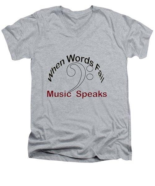 When Words Fail Music Speaks Bass Men's V-Neck T-Shirt