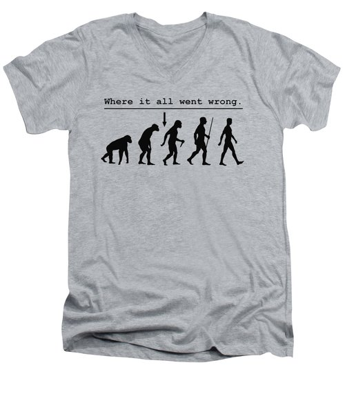 Where It All Went Wrong Men's V-Neck T-Shirt
