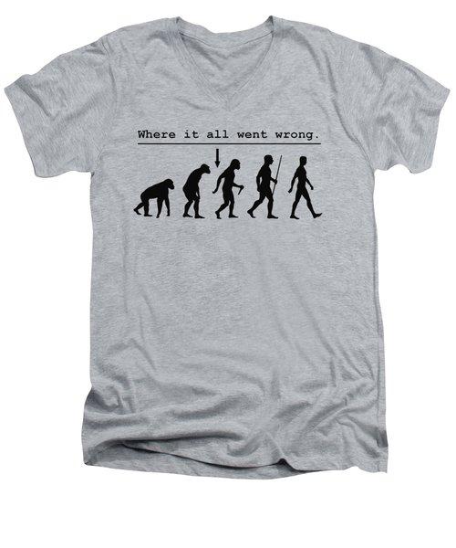 Where It All Went Wrong Men's V-Neck T-Shirt