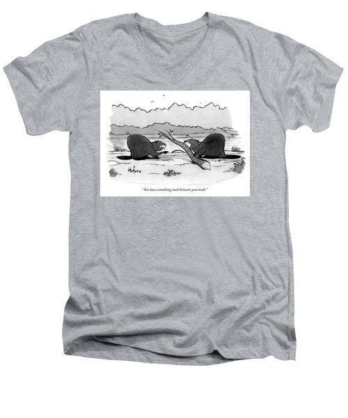 You Have Something Stuck Between Your Teeth Men's V-Neck T-Shirt