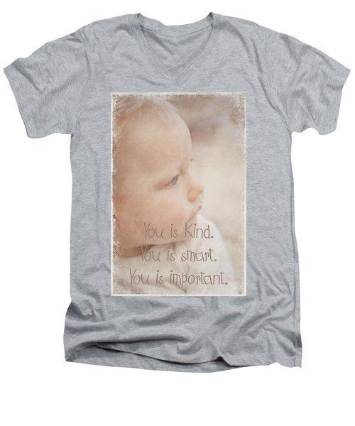 You Is Kind Men's V-Neck T-Shirt