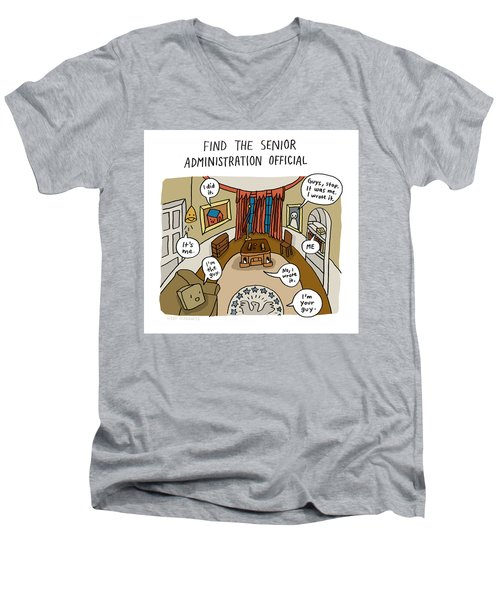 Find The Senior Administration Official Men's V-Neck T-Shirt