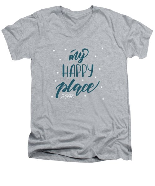 My Happy Place - Baby Room Nursery Art Poster Print Men's V-Neck T-Shirt