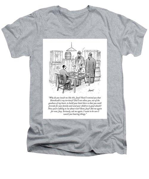 Need I Remind You Men's V-Neck T-Shirt
