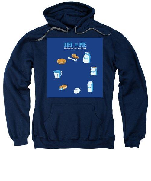 Life Of Pie Sweatshirt