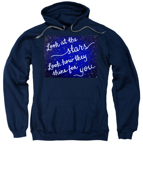 Look At The Stars Quote Painting Sweatshirt