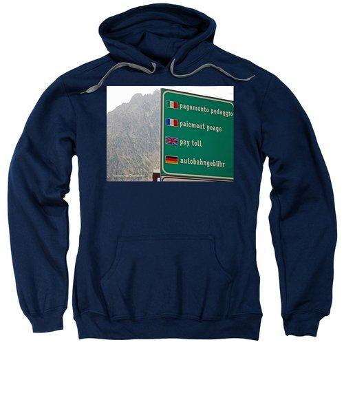 Pay Toll Italy Sweatshirt