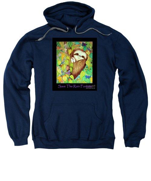 Save The Rain Forests Sweatshirt