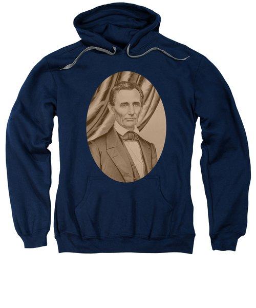 Abraham Lincoln Circa 1860  Sweatshirt