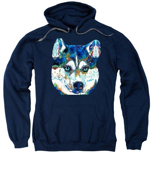 Colorful Husky Dog Art By Sharon Cummings Sweatshirt by Sharon Cummings