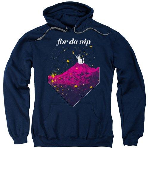 For Da Nip Sweatshirt by Mike Lopez