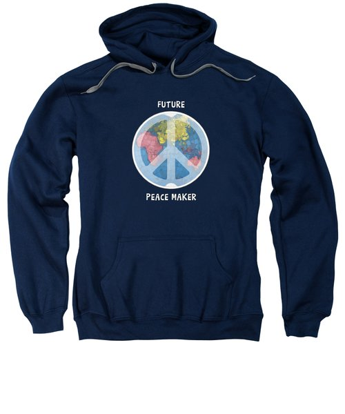 Future Peace Maker Sweatshirt