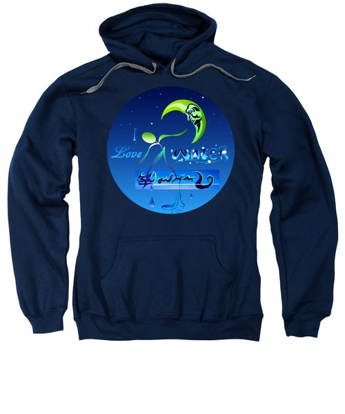 I Love Water  Sweatshirt