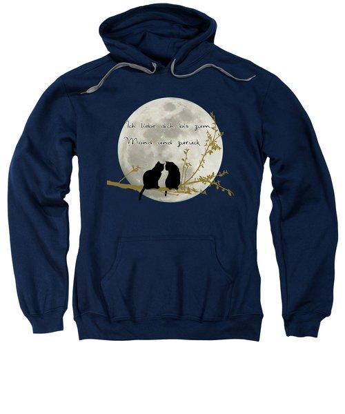 Sweatshirt featuring the digital art Ich Liebe Dich Bis Zum Mond Und Zuruck  by Linda Lees