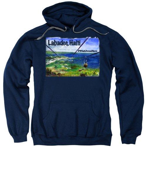Labadee Haiti Shirt Sweatshirt