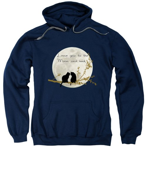 Love You To The Moon And Back Sweatshirt by Linda Lees
