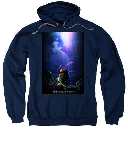 No Ordinary Love Sweatshirt