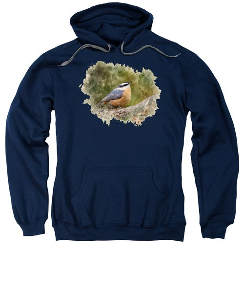 Sweatshirt featuring the mixed media Nuthatch Watercolor Art by Christina Rollo