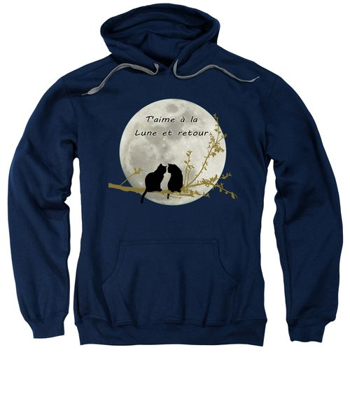 Sweatshirt featuring the digital art T'aime A La Lune Et Retour by Linda Lees