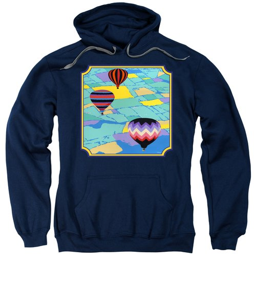 Three Hot Air Balloons Arial Absract Landscape - Square Format Sweatshirt