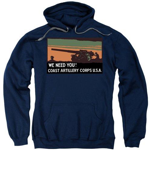 We Need You - Coast Artillery Corps Usa Sweatshirt