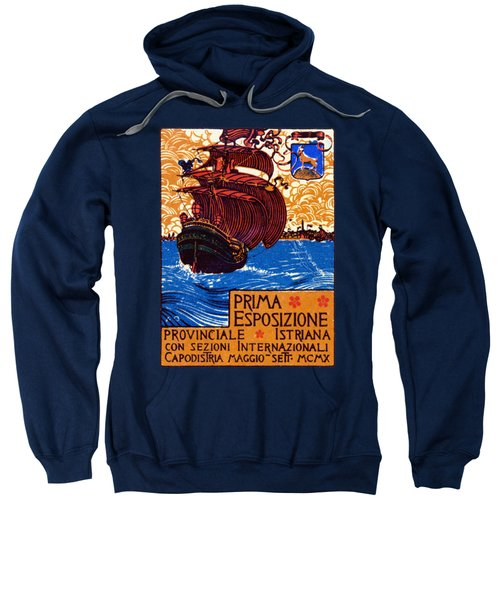 1910 Istria International Expo Sweatshirt