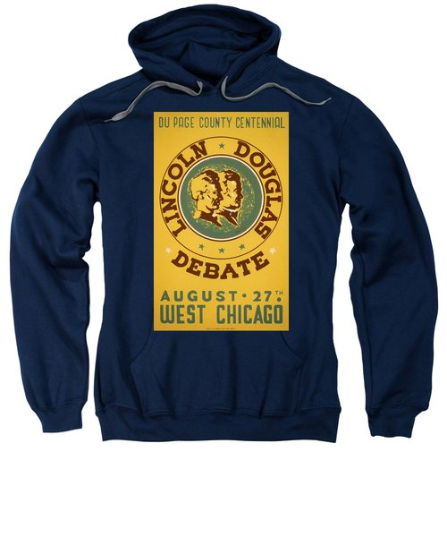 Lincoln Douglas Debate - Wpa - 1939 Sweatshirt