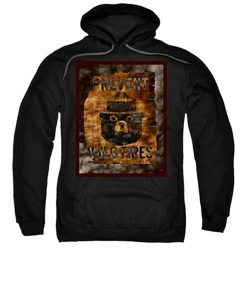 Smokey The Bear Only You Can Prevent Wild Fires Sweatshirt