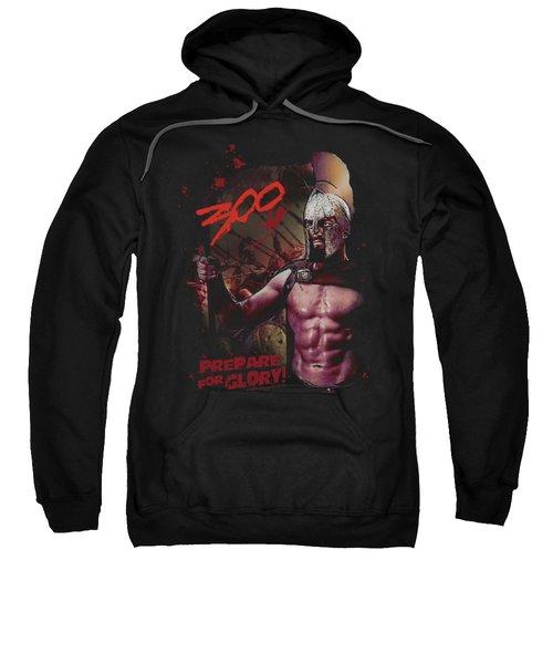 300 - Prepare For Glory Sweatshirt