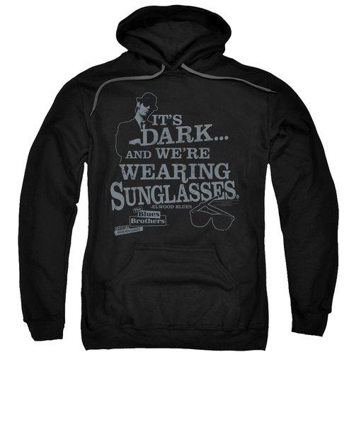 Blues Brothers - Its Dark Sweatshirt