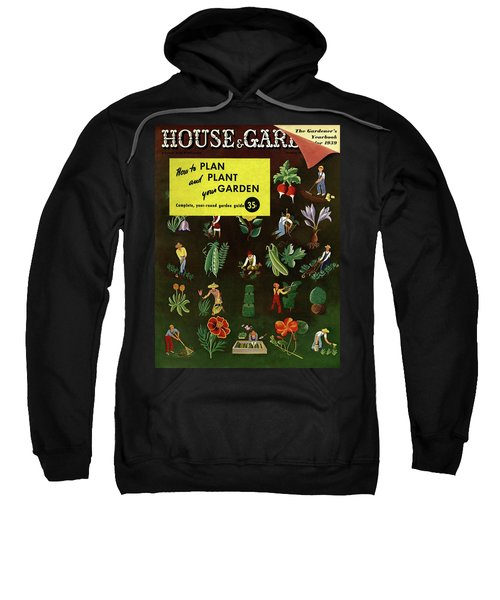 House And Garden How To Plan And Plant Sweatshirt