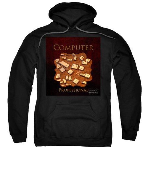 It Computer Professional  Sweatshirt