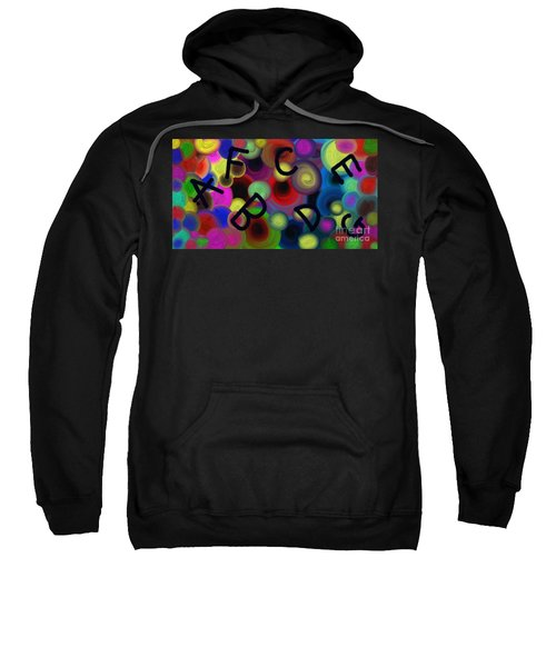 Let's Learn Our Abc's Sweatshirt