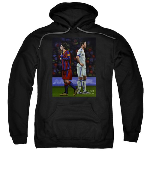 Lionel Messi And Cristiano Ronaldo Sweatshirt by Paul Meijering