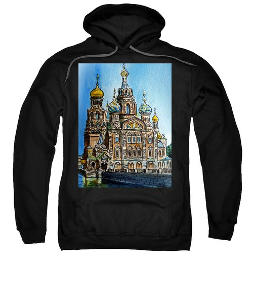 Saint Petersburg Russia The Church Of Our Savior On The Spilled Blood Sweatshirt