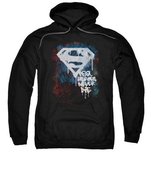 Superman - Real Heroes Never Die Sweatshirt