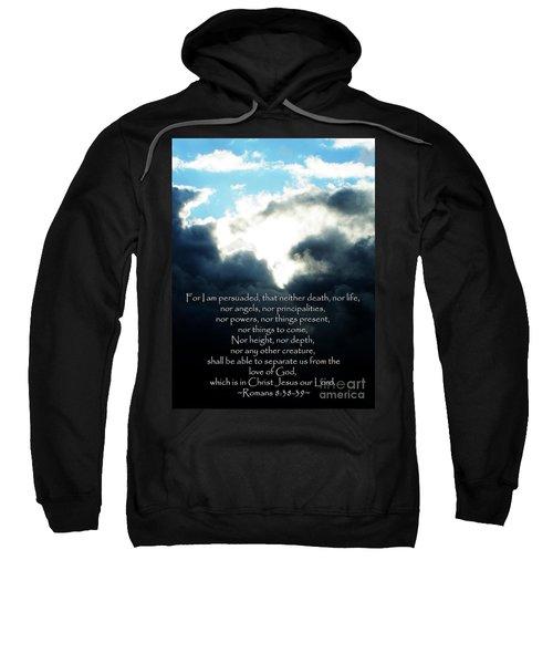 The Bible Romans 8 Sweatshirt