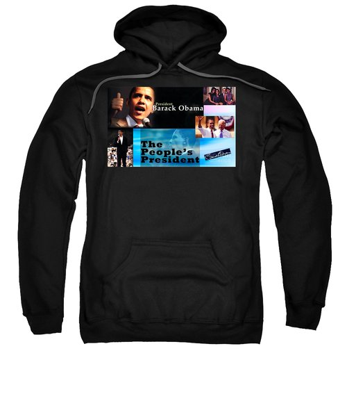 The People's President Still Sweatshirt by Terry Wallace