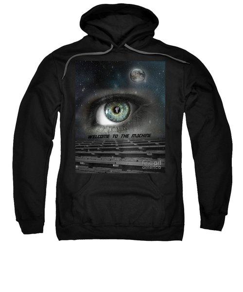 Welcome To The Machine Sweatshirt